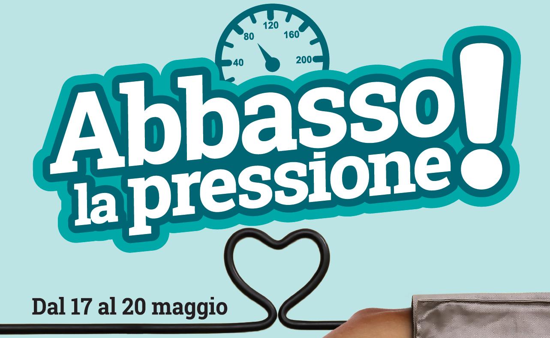 Abbasso la pressione! Campagna di screening e prevenzione dal 17 al 20 Maggio 2018